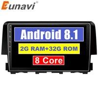 Eunavi Android 8,1 2 DIN автомобильный dvd видео gps головное устройство для Honda Civic 2016 2017 2018 автомобильный стерео радио gps с восьмиядерным процессором 2 +