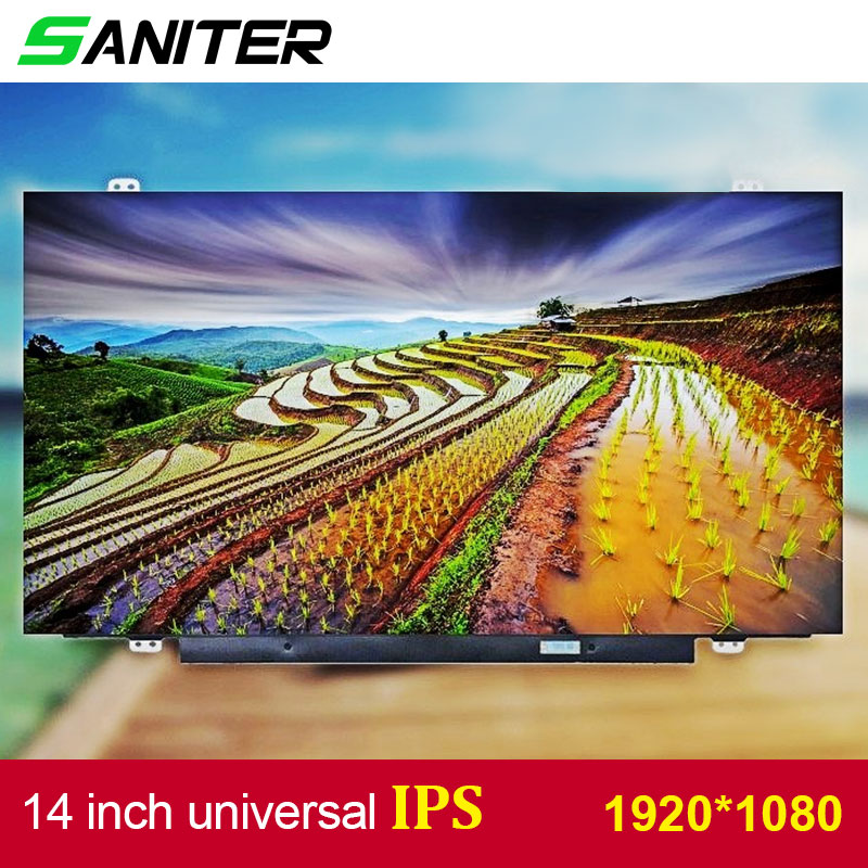 SANITER Apply to Lenovo T420 T430 screen high score B140HAN01.1 B140HAN01.2 B140HAN01.3 IPS 1920 * 1080 HD Laptop LCD Screen saniter ltn140kt08 801 apply to samsung np700z3a s03us special 14 inch high score laptop lcd screen