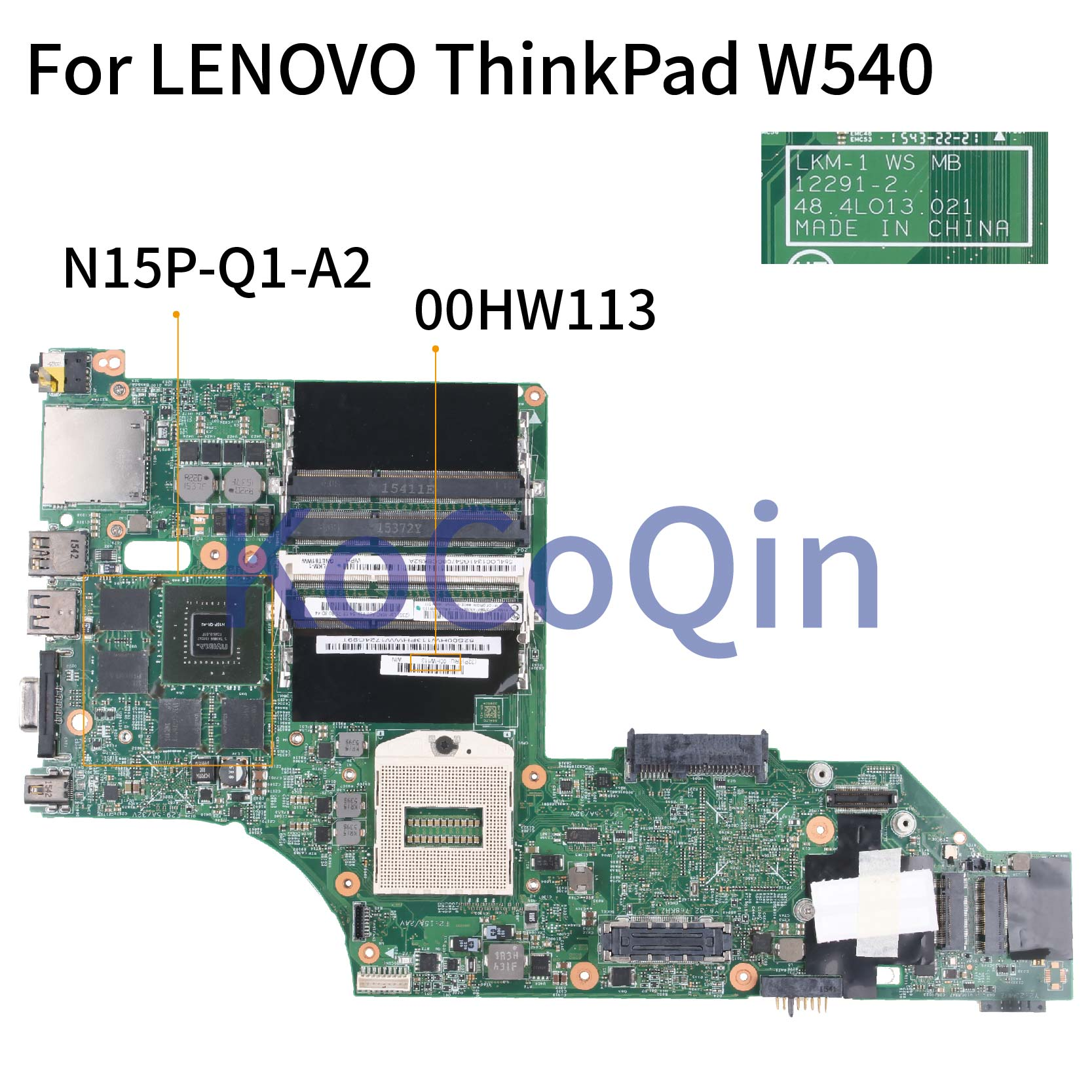 KoCoQin Laptop Motherboard For LENOVO ThinkPad W540 W541 Q1 Mainboard 00HW129 00HW113 LKM-1 12291-2 48.4LO13.021  N15P-Q1-A2 2G