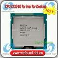 Original for Intel Core i3 3240 Processor 3.4GHz /3MB Cache/Dual Core /Socket LGA 1155 / Qual Core /Desktop I3-3240 CPU