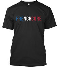 Frenchcore Clothing - French Core T-shirt Elegant Harajuku Tops t shirt Fashion Classic Unique free shipping love netherland 12 never forget where i was born t shirt elegant free shipping tops t shirt fashion classic unique t shirt
