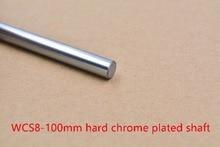 3D printer rod shaft WCS 8mm linear shaft length 100mm chrome plated linear guide rail round rod shaft 1pcs(China (Mainland))