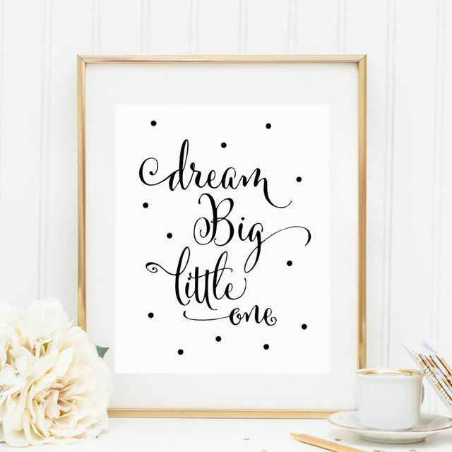 Kids Quotes Wall Art Print Dream Big Little One Decor Black Dot