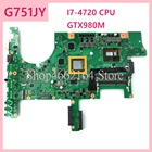 G751JY I7-4720CPU GTX980M Laptop motherboard For ASUS G751J G751 G751JT G751JY Notebook mainboard fully tested