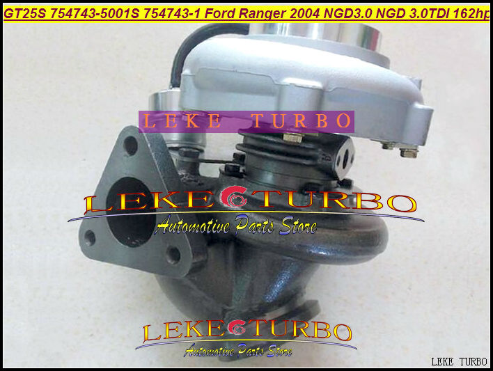 Free Ship GT25S 754743-5001S 754743-0001 754743 5001S 79526 Turbo turbocharger For Ford Ranger 2004 NGD3.0 NGD 3.0L TDI 162HP new gt2052s 721843 721843 0001 721843 5001s 79519 turbo turbine turbocharger for ford ranger 2001 power stroke hs2 8 2 8l 130hp