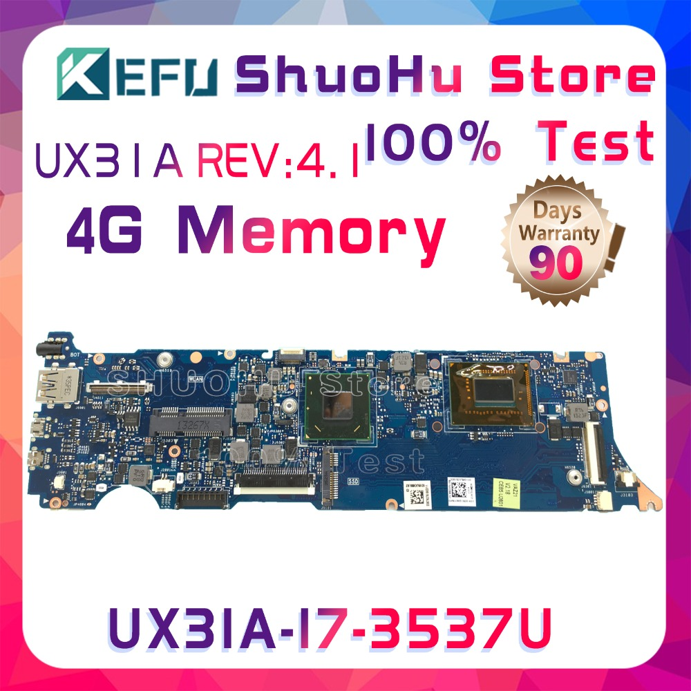 KEFU UX31A2 For ASUS UX31A REV4.1 I7-3537U 4G Memory Touch ZenBook laptop motherboard tested 100% work original mainboard original zenbook for asus ux31a laptop motherboard ux31a rev2 0 mainboard processor i7 4g memory 100
