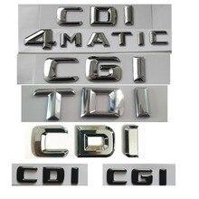 For Mercedes Benz AMG CDI CGI TDI 4MATIC Trunk Lids Chrome Black Letters Emblem Embelms Badge Badges