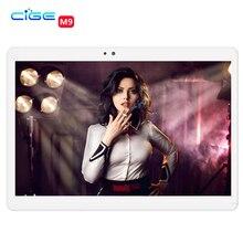 Cige M9 Бесплатная доставка 10 дюймов MTK8752 3 г 4 г Dual SIM GPS 4 ГБ/32 ГБ Android 6.0 Планшетный ПК Поддержка Google Play Store Android 6.0