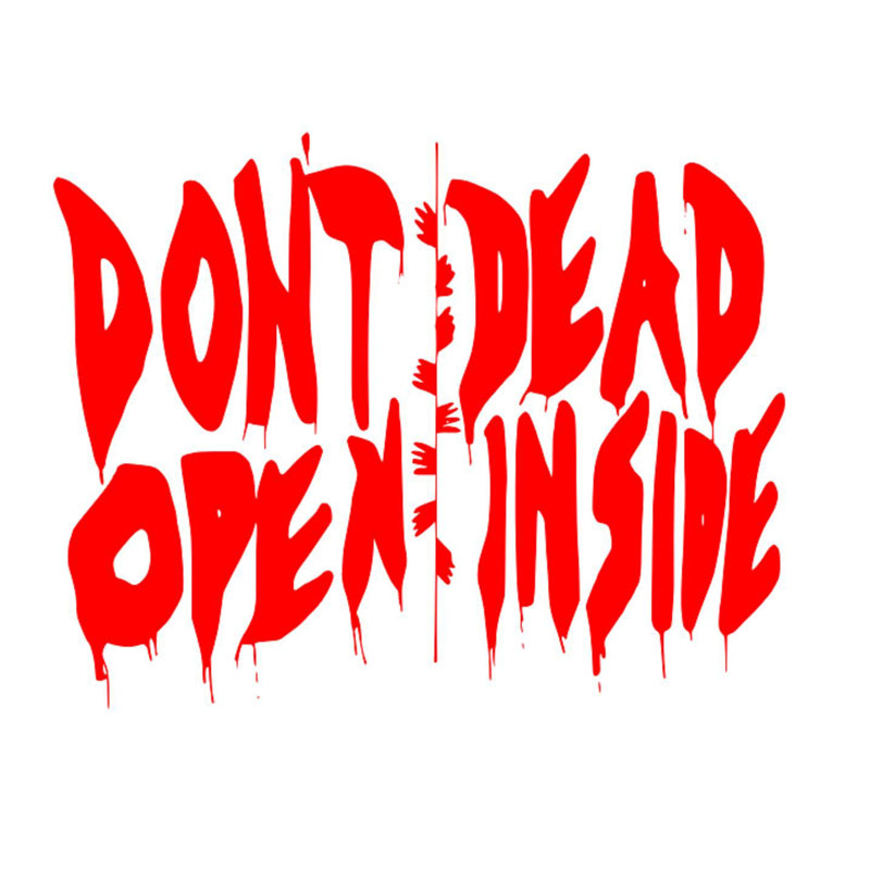 14cm*11cm Walking Dead DONT OPEN DEAD INSIDE Fashion Vinyl Decal Motorcycle Car Sticker S8-1054