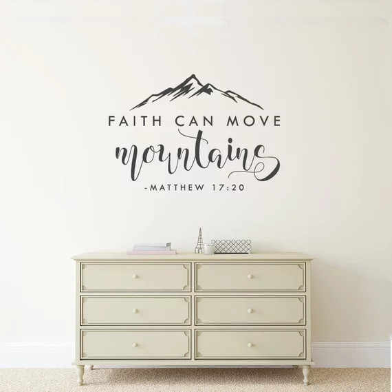 Faith Can Move Mountains - Matthew 17:20 - Bible Verse Vinyl Wall Sticker Decal Quote Christian Wall Decor for Home Decor
