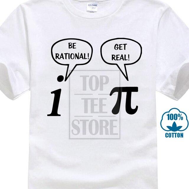 1646d7414 2017 Gilden T Shirt Be Rational, Get Real! Maths Science Geeky Funny Joke  Pun