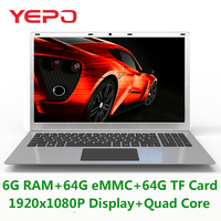 Yepo   Laptop   15.6'' With 1920x1080p Display Intel Quad Core Notebook With 6G RAM 64G eMMC And 64G TF Card ROM Ultrabook For Game