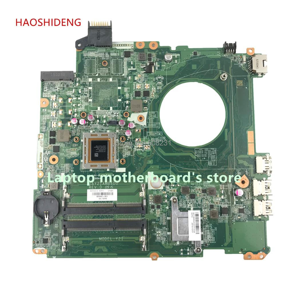 HAOSHIDENG 826947-601 826947-001 DAY21AMB6D0 Y21 for HP BEATS 15-P 15-P393NR motherboard with A10-7300 CPU fully Tested haoshideng 809985 601 809985 001 laptop motherboard for hp pavilion 17 p 17z p notebook day21amb6d0 a76m a10 7300 fully tested