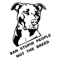 Ban Stupid People Not Breed Pitbull Auto Car Styling Sticker Body Window Decal 4