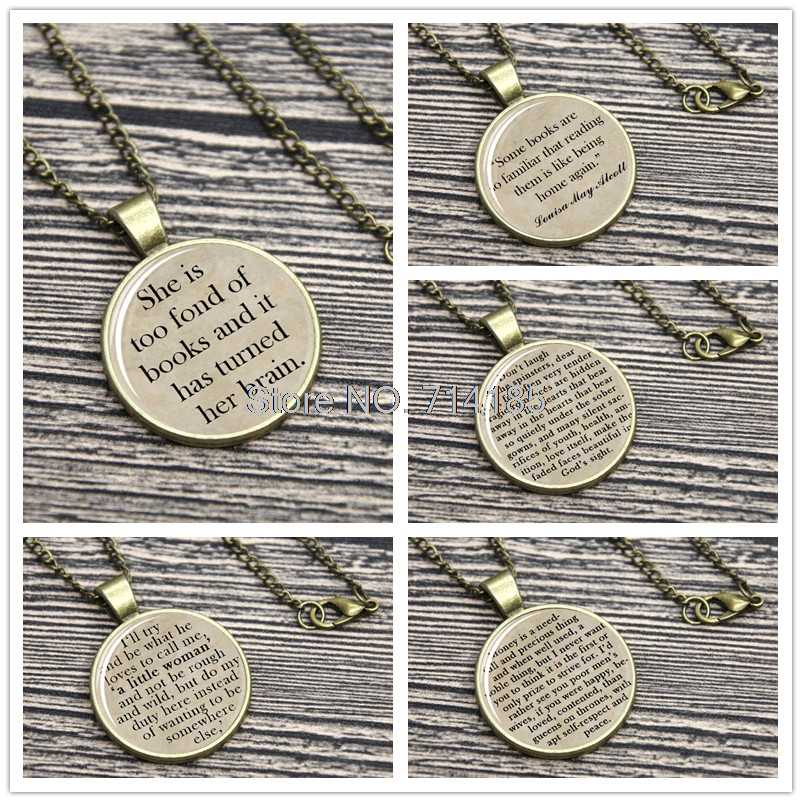 Little Women Quote  Necklace Keyring Louisa May Alcott She Is Too Fond Of Books And It Has Turned Her Brain keychain