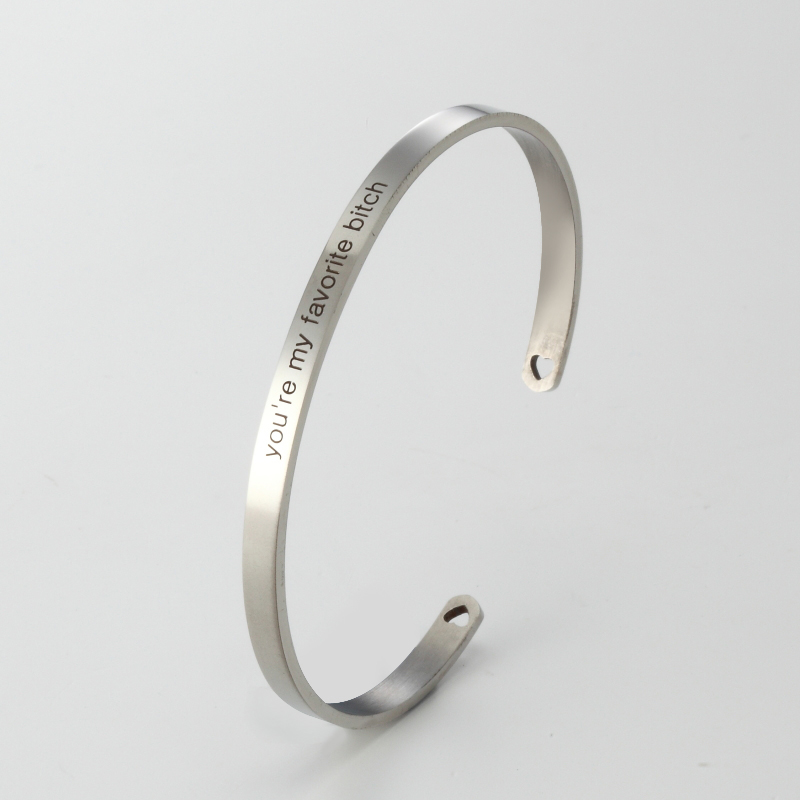 316L Stainless Steel Engraved YOU ARE MY FAVORITE BITCH Inspirational Quote Cuff Bracelet Mantra Bracelet Bangle for Women in Bangles from Jewelry Accessories