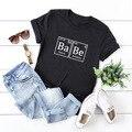 Babe/футболки из 100% хлопка, модные Забавные футболки с коротким рукавом и круглым вырезом, футболки для женщин, девушек, жены и девушек