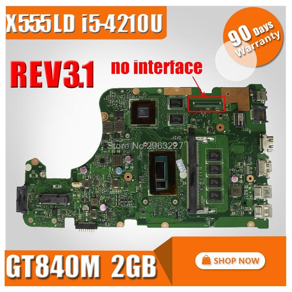 Original for ASUS X555L X555lD X555LD X555LDB Motherboard REV. 3.1 MAINBOARD W/I5-4210U GT840M 60NB0620-MB3820 100% test