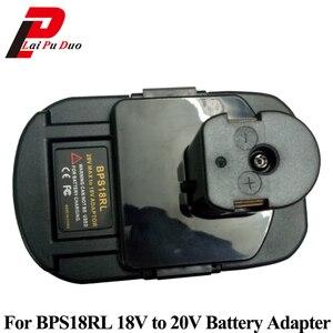 Image 1 - BPS18RL Battery Adapter For Black&Decker For Porter Cable For Stanley 20V Lithium Battery For Ryobi 18V P108 Battery Batteries