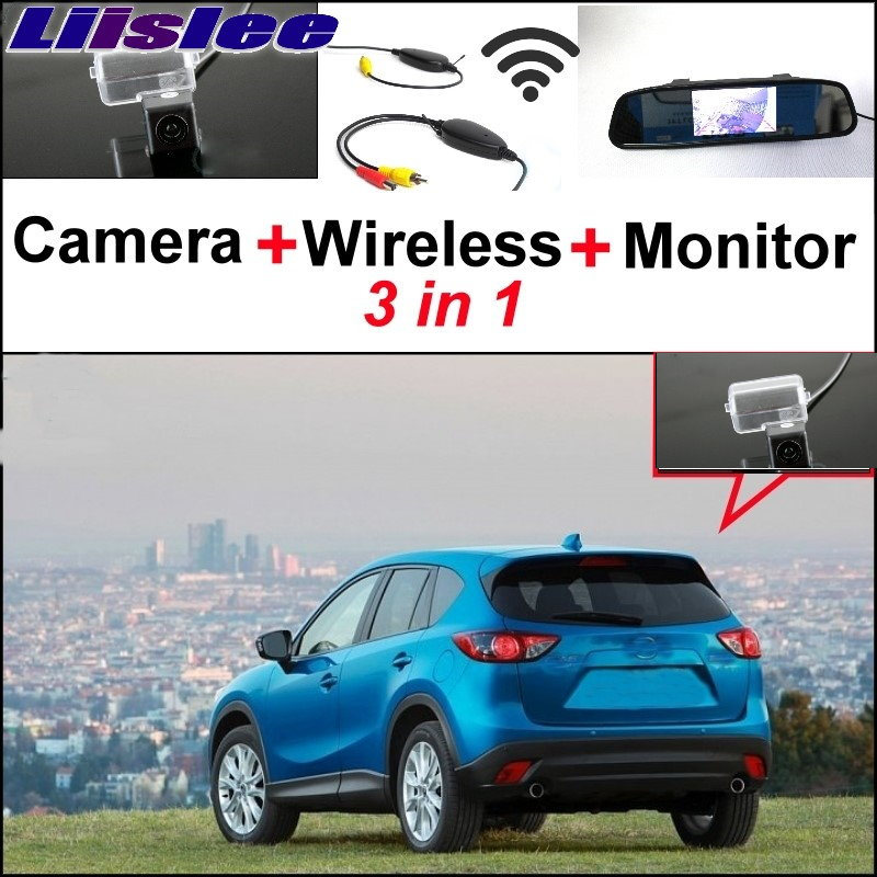 Liislee 3 in1 Special Rear View Camera + Wireless Receiver + Mirror Monitor EASY Parking System For Mazda CX-5 CX 5 CX5 f09166 10 10pcs cx 20 007 receiver board for cheerson cx 20 cx20 rc quadcopter parts