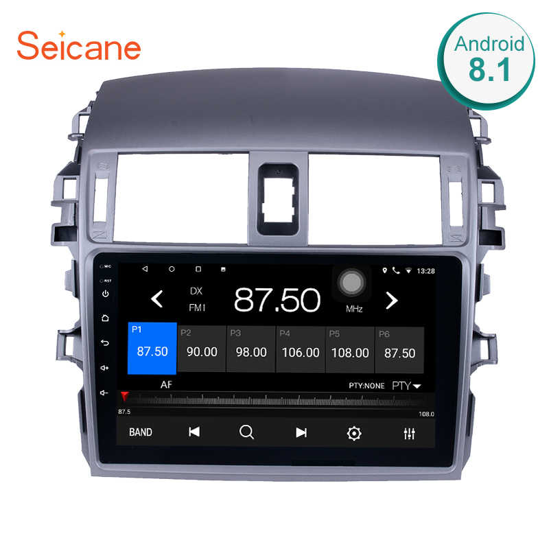 "Seicane 9"" 2Din Android 8.1/9.0 Car Radio For 2007 2008 2009 2010 Toyota OLD Corolla Multimedia Player GPS Navigation Head Unit"