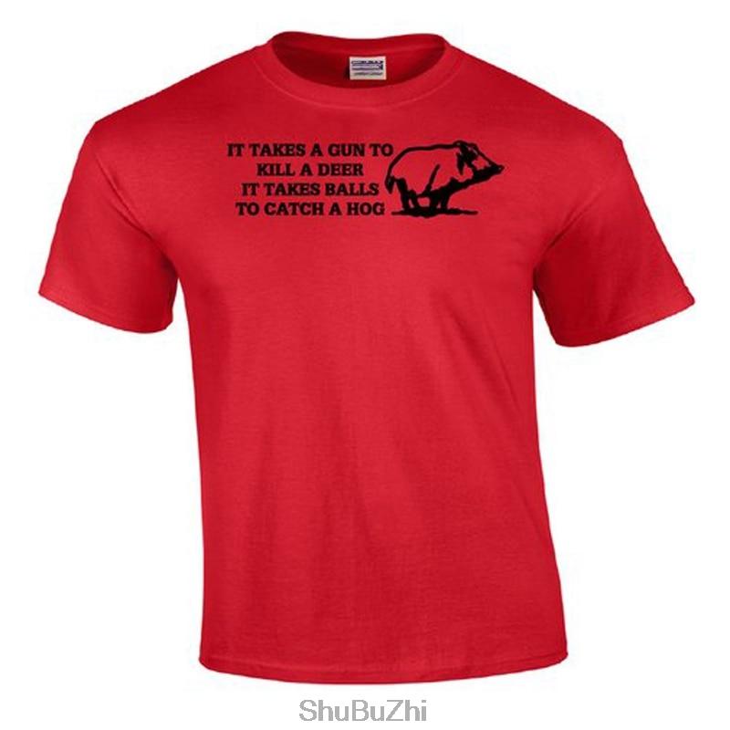 men cotton tshirt It Takes A Gun To Kill A Deer  Hog Hunting Shirt summer fashion brand man tee-shirt euro szie