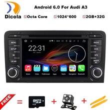 2 Г ОЗУ + 32 Г ROM Android 6.0 Окта основные Автомобильный DVD Мультимедиа Плеер для Audi A3/S3/RS3 2002-2011 GPS RDS BT Карты Стерео Головное устройство