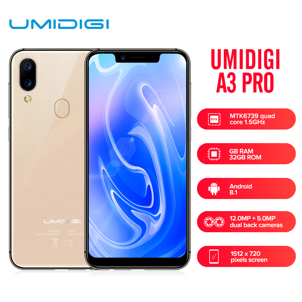 UMIDIGI A3 Pro 4G Smartphone MTK6739 5.7 inch 1512*720 Quad Core 1.5GHz 3GB RAM 32GB 16GB Android 8.1 Dual SIM Mobile Cellphone