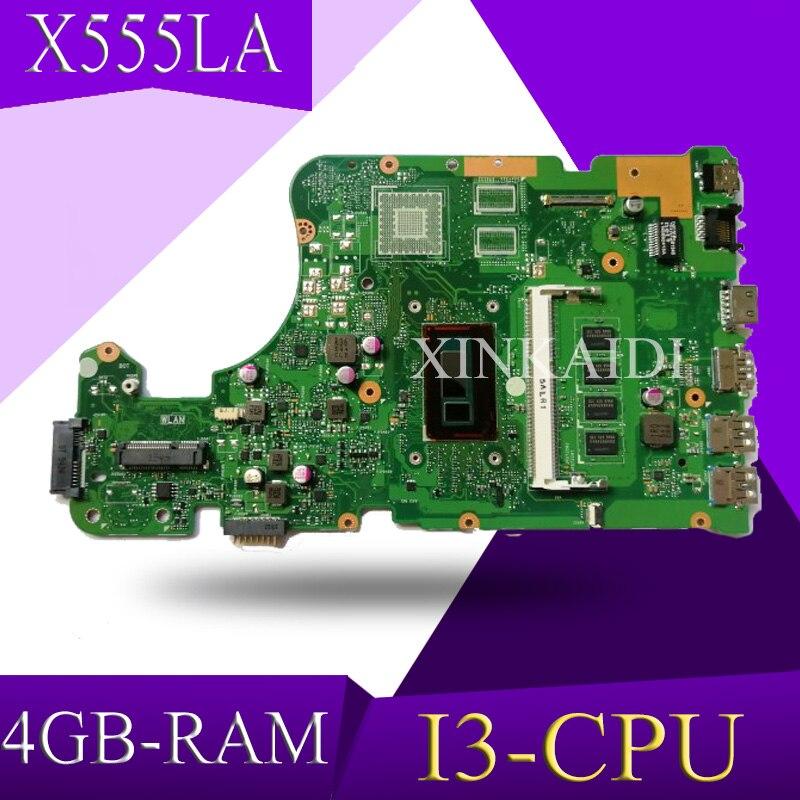 XinKaidi  X555LD Laptop Motherboard For ASUS X555LA X555LD X555LF X555LJ X555L X555 Test Original Mainboard 4GB-RAM I3-CPU