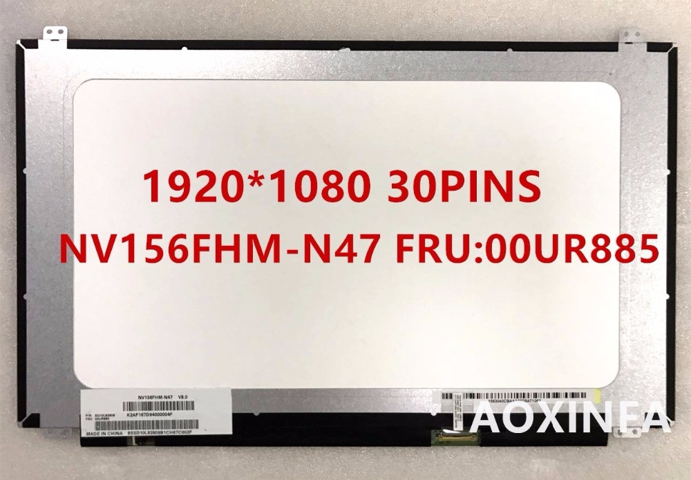 Free Shipping New original NV156FHM-N47 1920 * 1080 30pins interface FRU00UR885Free Shipping New original NV156FHM-N47 1920 * 1080 30pins interface FRU00UR885