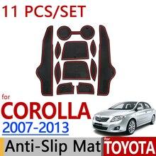 Для Toyota Corolla 2013-2007 нескользящая резиновая чашка Подушка дверной коврик 11 шт. 2008 2011 2010 E140 E150 аксессуары автомобиля Стайлинг наклейка