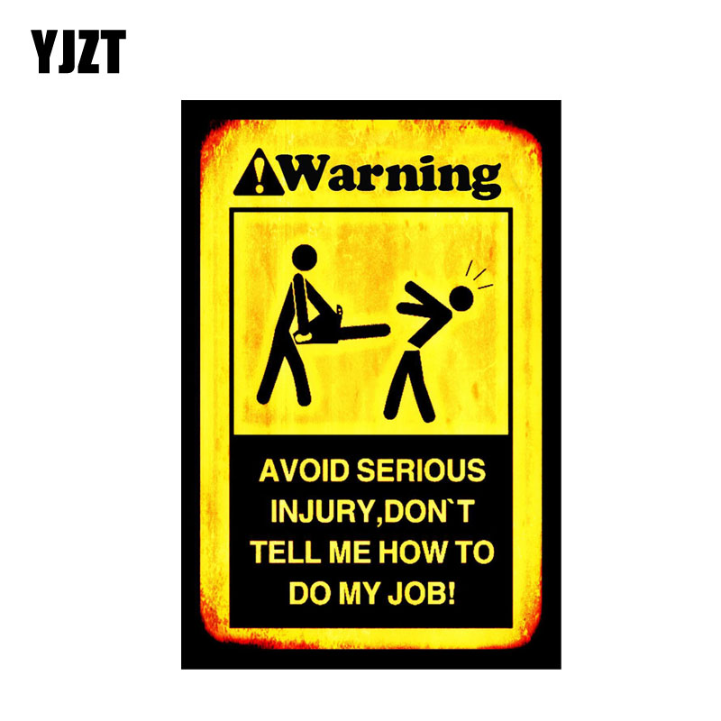 YJZT 14.7CM*9.5CM DONT TELL ME HOW TO DO JOB Warning Car Stikcer Funny PVC Decal 12-0699