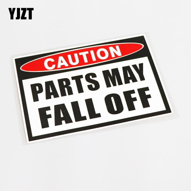 YJZT 15.8CM*10.8CM CUATION PARTS MAY FALL OFF High-quality Car Sticker Decal PVC 13-0594