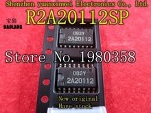 Бесплатная доставка 10 шт. ic 2A20112 R2A20112SP R2A20112 SOP16 лучшее качество