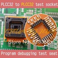 PLCC32 test socket PLCC32 to PLCC32 sokcet Program debugging test seat ( Without Cover)