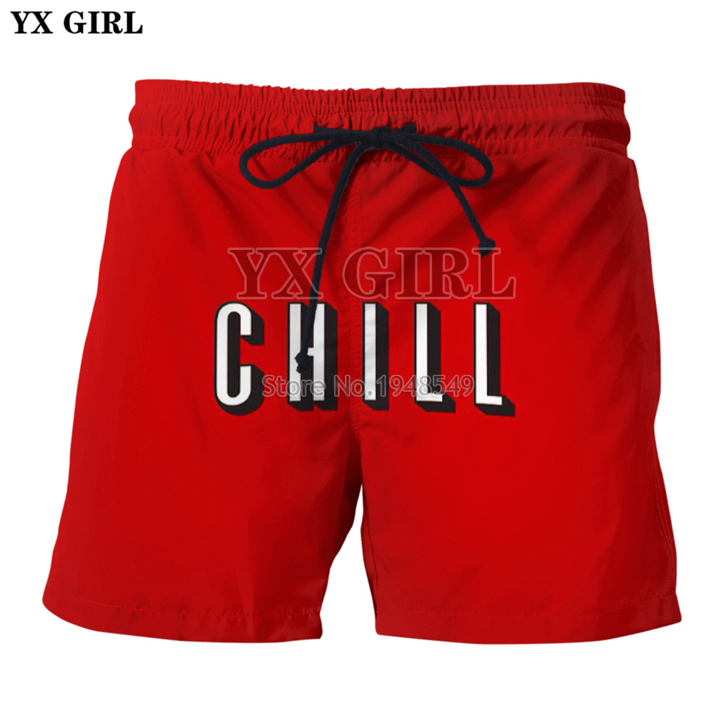 YX GIRL Drop Shipping 2018 Summer New Style Mens Shorts Chill 3D Printed Men/Women Casual Shorts SKK65