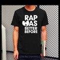 WU TANG CLAN RAP WAS BETTER BEFORE CLASSIC HIP HOP RZA Printed Mens Men T Shirt Tshirt 2016 New Short Sleeve O Neck T-shirt Tee