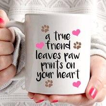 Ein wahrer freund blätter druckt auf ihr herz hund weiß becher kaffeetassen Tasse Tee art machen sie ihre eigene Mitteilung Becher Keramik geschenk becher