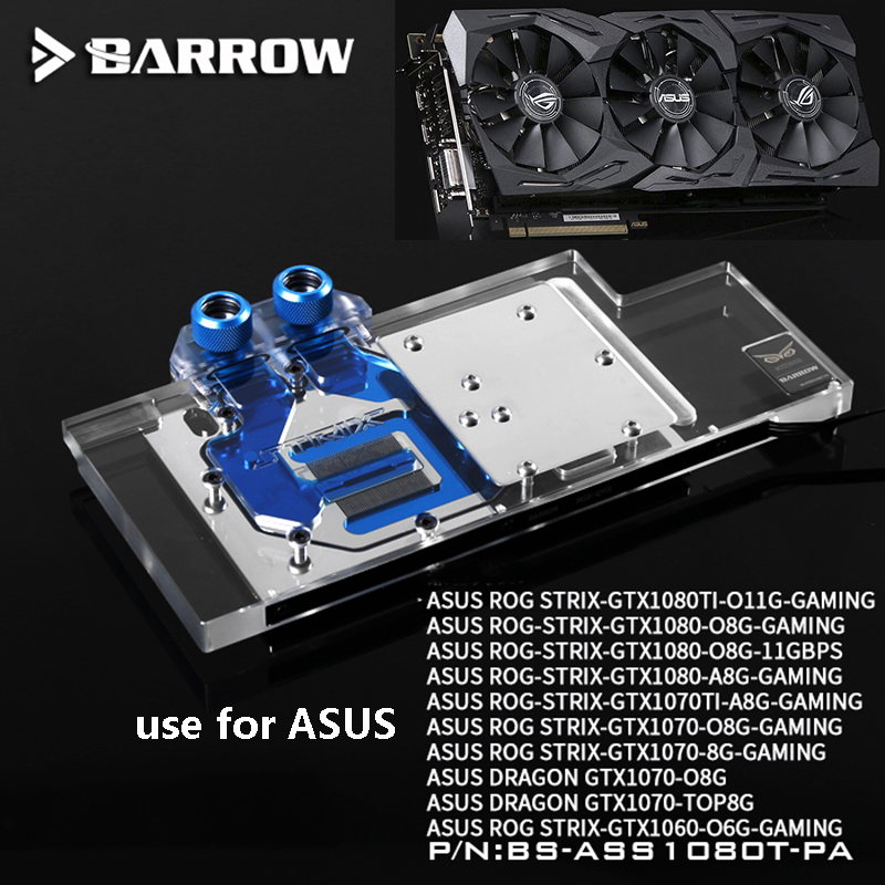 BARROW Graphics Card Block use for ASUS ROG STRIX GTX1080TI O11G GAMING/1080/1070 O8G GAMING/1070TI Full Cover 3PIN D RGB H-in Fans & Cooling from Computer & Office    1