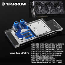 BARROW Graphics Card Block use for ASUS ROG-STRIX-GTX1080TI-O11G-GAMING/1080/1070-O8G-GAMING/1070TI Full Cover 3PIN D-RGB H - DISCOUNT ITEM  8% OFF Computer & Office