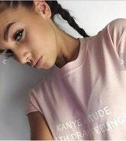 2017 Fashion Kanye Attitude With Drake Feelings Sexy Women T Shirt Short Sleeve Tee Shirt High
