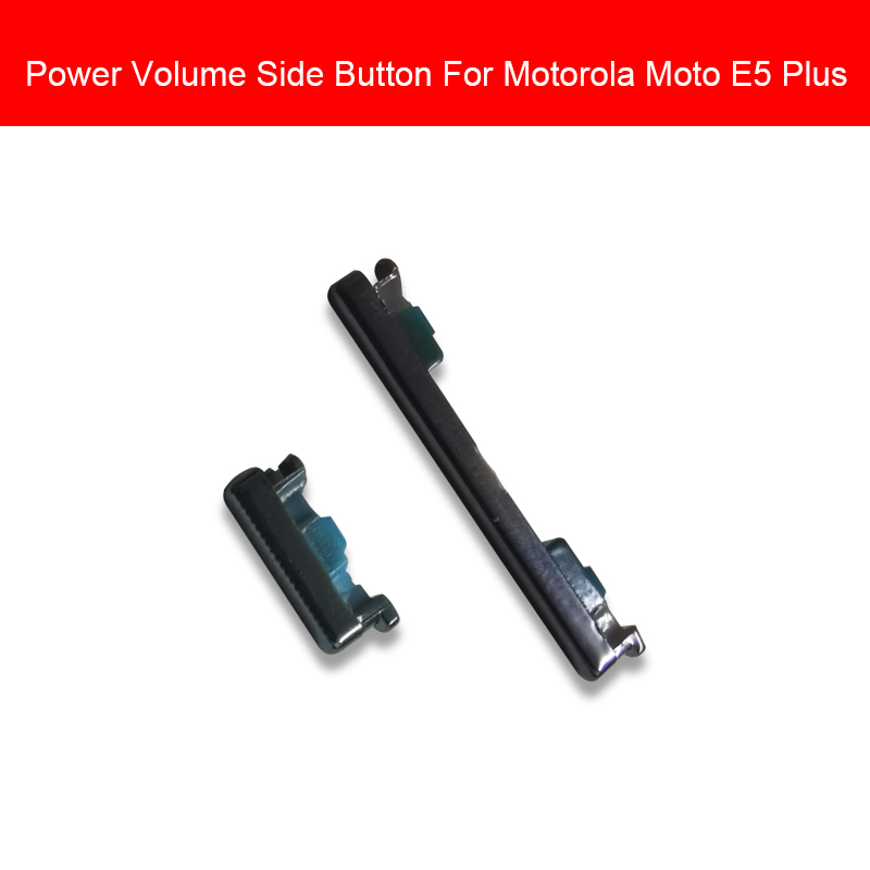 1set (Power On Off + Volume Switch ) Side Button For Motorola Moto E5 Plus E5Plus Power Volume Side Keypads Repair Replacement