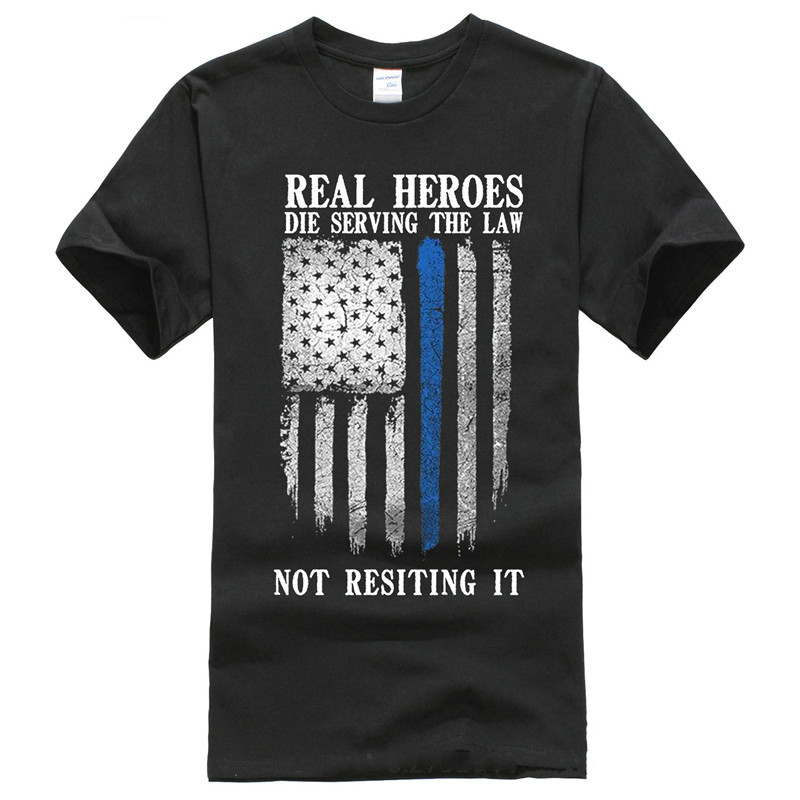 Personalized Tees Mens Short Funny Crew Neck Real Heroes Die Serving The Law Not Resiting It T-Shirt