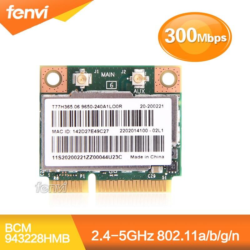 Doble banda Broadcom BCM943228HMB 802.11a/b/g/n 300 Mbps Wifi tarjeta inalámbrica Bluetooth 4,0 de mitad de semestre MINI PCI-E Notebook Wifi de 2,4 GHz y 5 GHz