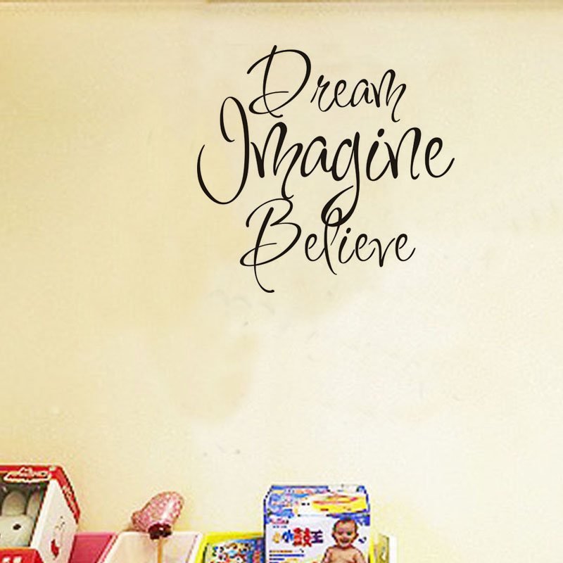 Dream Imagine Believe Vinyl Wall Art Decals Stickers Quotes And ...