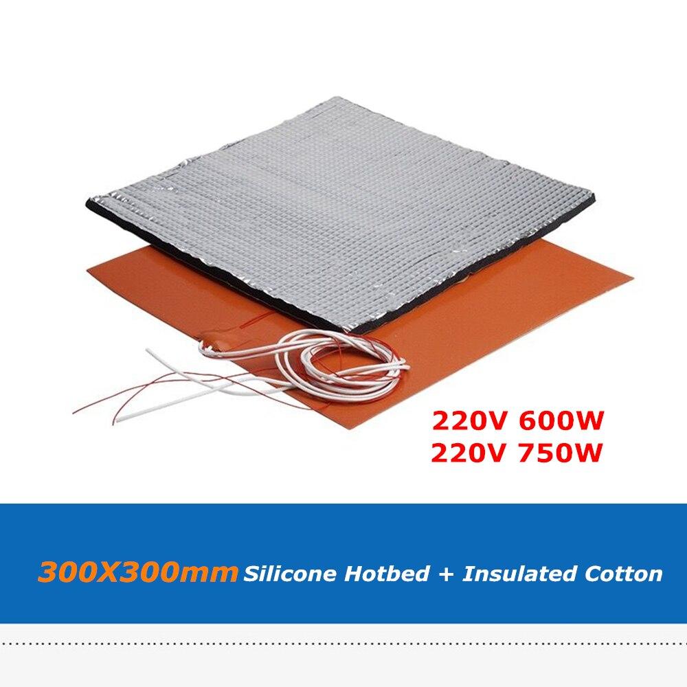 Feuille de lit de chaleur de Silicone de 300*300mm 220 V 600 W/750 W + tampon en caoutchouc isolé d'autocollant de coton de 10mm pour la pièce de plaque de construction d'imprimante 3D