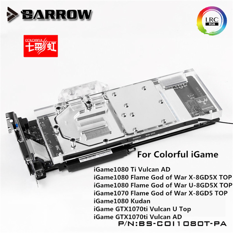 Barrow GPU Water Block For COLORFUL iGame GTX1080Ti/1080/1070 X Water Cooling Radiator BS-COI1080T-PA cpu cooling conductonaut 1g second liquid metal grease gpu coling reduce the temperature by 20 degrees centigrade