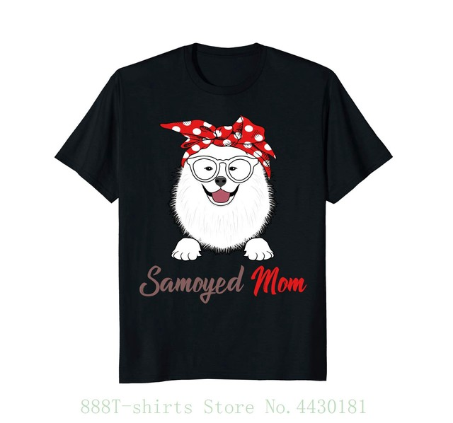 41d949143 Women's Tee Samoyed Mom Funny T Shirt Mother's Day Gift Fashion Personality  Women