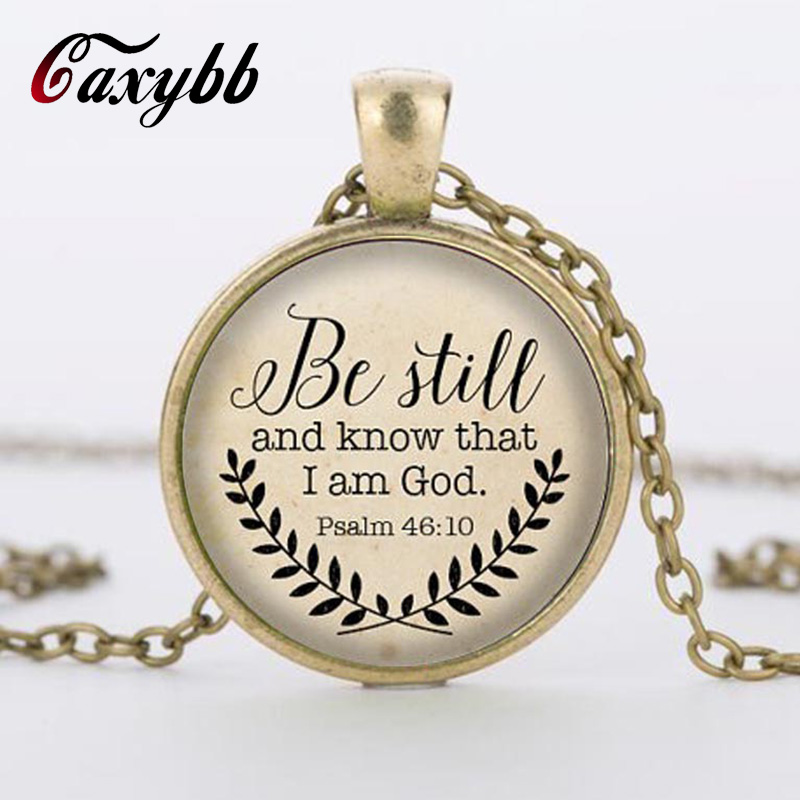 Caxybb Bible verse necklace it is still known that I am god pendant psalm 46: 10 jewelry appointment, your choice of finish