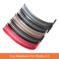 9 Colors Replacement Headphone Top Headband Headphone Parts Bumper For Studio 2 Studio 2.0 Headphones Plastic Shell
